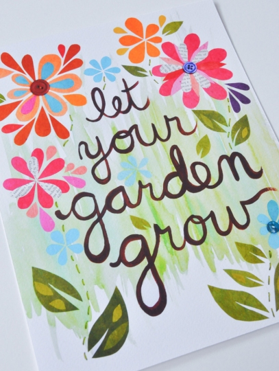 Let Your Garden Grow.jpg